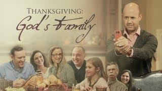 Skit Guys - Thanksgiving: God's Family