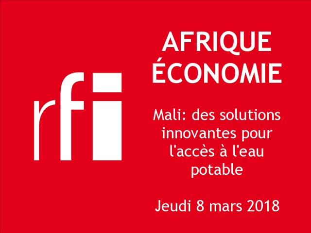 AFRIQUE ECONOMIE (RFI): focus sur le projet UDUMA au Mali (8 mars 2018)
