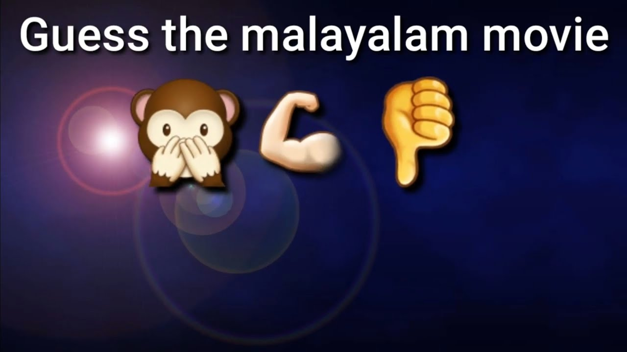Guess the malayalam movie , Challenge.....7