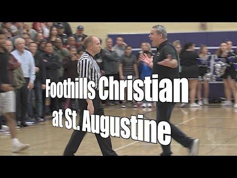 Foothills Christian at St  Augustine, CIF-SDS Open Semifinal, 2/28/17
