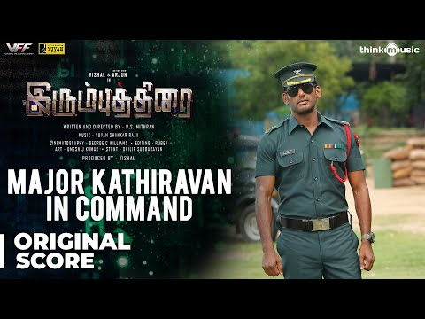 Irumbuthirai | Major Kathiravan In Command - Background Score | Vishal, Arjun | Yuvan Shankar Raja