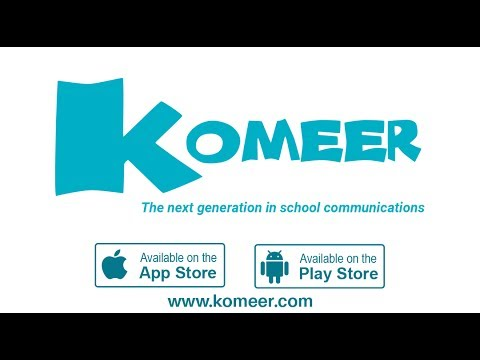 Komeer - Two-Way Communication App For Schools
