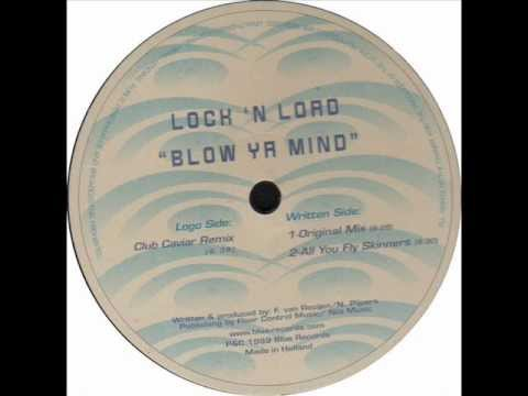 Lock 'N Load - Blow Ya Mind (Club Caviar Remix) 1999