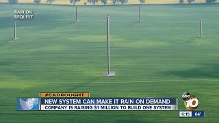 New company Rain on Request promises to be able to make it rain whenever California wants