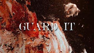 Guard It : Evident Church | Associate Pastor Justin Main