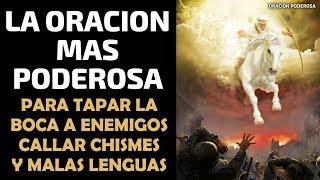 La oración más poderosa para tapar la boca a los enemigos,...
