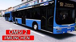 OMSI 2 MÜNCHEN CITY : Unterwegs mit dem Buszug auf der Linie 150   BUS-SIMULATOR