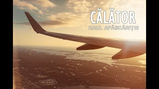 Raul - Calator (Official)