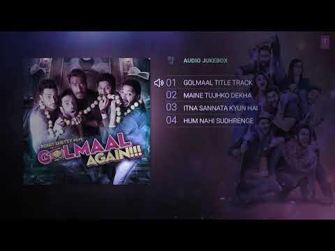 GOLMAAL AGAIN full album songs AUDIO...