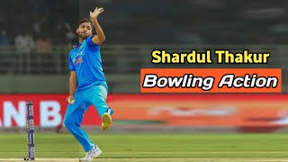 Shardul Thakur Bowling Action (Slow Motion)