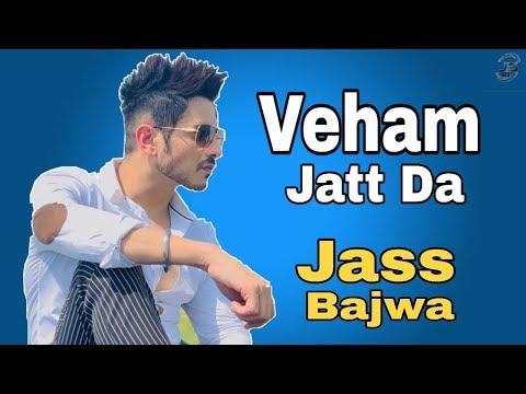veham-jatt-da-|-jass-bajwa-|-latest-punjabi-songs-2019-by-j.s-gill