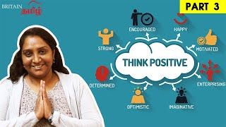 Overcome Negative Thoughts | Positive Thinking – Part 3