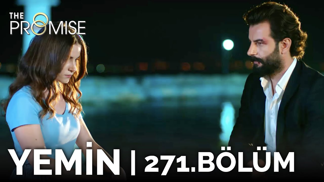 Download Yemin 271. Bölüm | The Promise Season 3 Episode 271