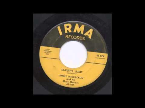 JIMMY McCRACKLIN - SAVOY'S JUMP - IRMA