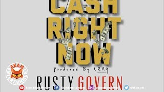 Rusty Govern - Cash Right Now - February 2019