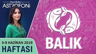 BALIK Burcu 3-9 Haziran 2019 HAFTALIK Burç Yorumları, Astrolog DEMET BALTACI