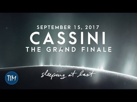 Cassini - The Grand Finale (September 15, 2017) | Sleeping At Last