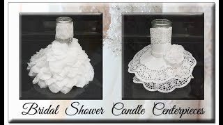 Dollar Tree Bridal Shower 👰💍Candle Centerpieces