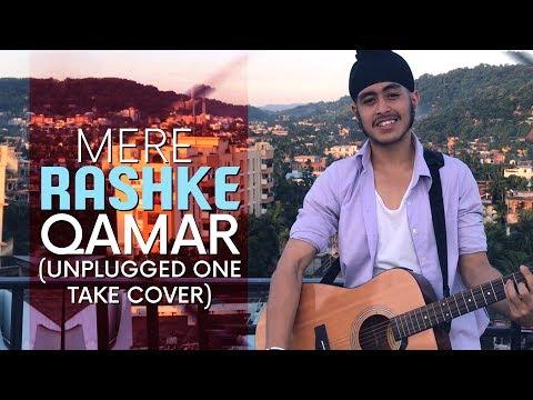 Mere Rashke Qamar (Unplugged One Take Cover) | Baadshaho | Acoustic Singh