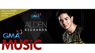 Alden Richards - Wish I May - Song Snippet
