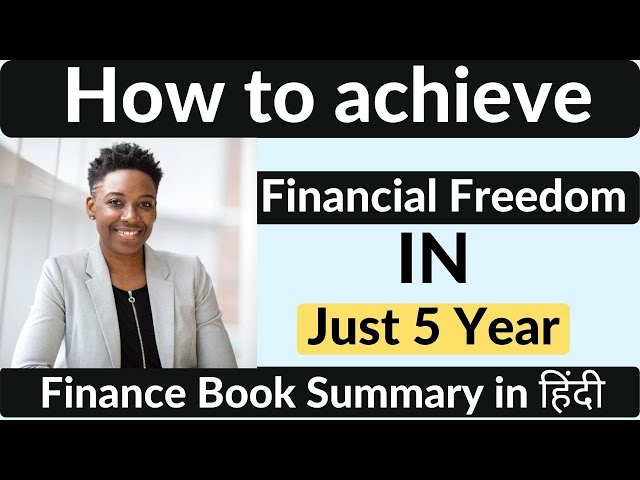 Financial Freedom By Grant Sabatier Book Summary in hindi  How to achieve Financial Freedom in 5Year