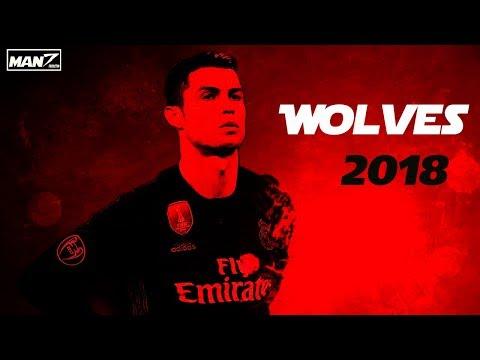 Crisitano Ronaldo  ● Wolves ● 2018 By Man7