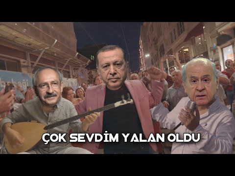 R.T.E & Kılıçdaroğlu - Çok Sevdim Yalan Oldu (Ft. Bahçeli)