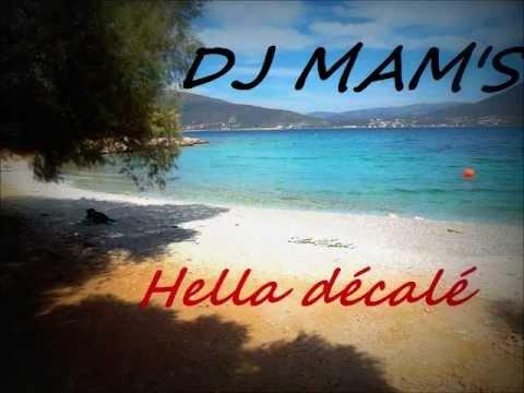 DJ MAM'S RADIO EDIT - HELLA DECALE (2013)