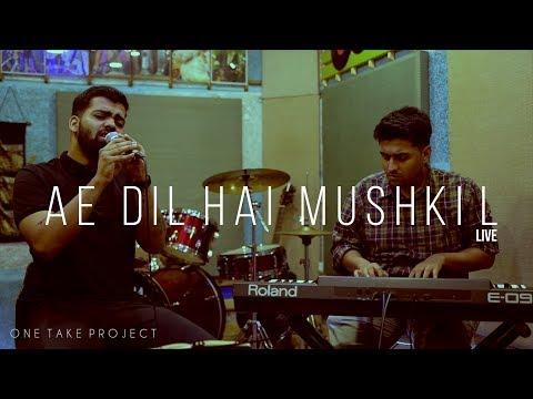 Ae Dil Hai Mushkil - Arijit Singh   Pritam   Anurag Mishra Music Ft. Prasanna   OneTakeProject Ep 3
