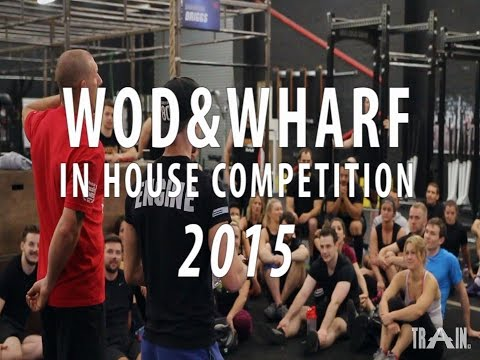 Train Manchester - WOD & Wharf In-House Competition // Aug '15