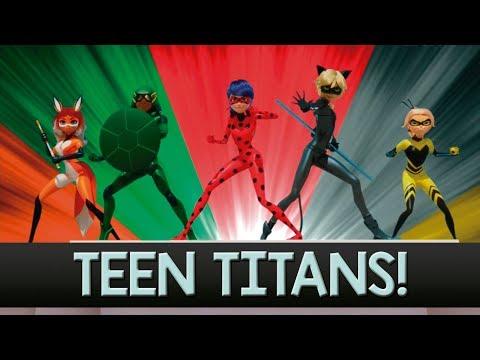 Teen Titans (FULL!) Miraculous Ladybug AMV