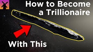How to Become Humanity's First Trillionaire