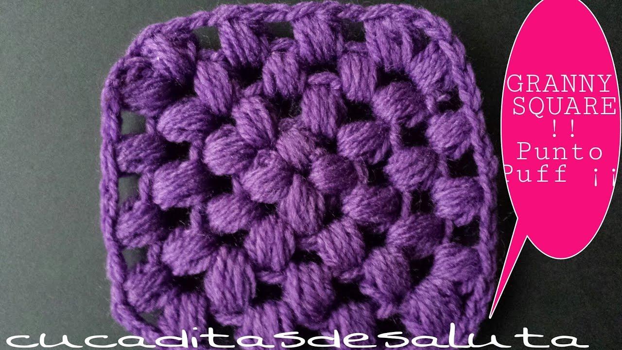 Cuadrado a Crochet !! Punto Puff ¡¡ Tutorial.... - YouTube