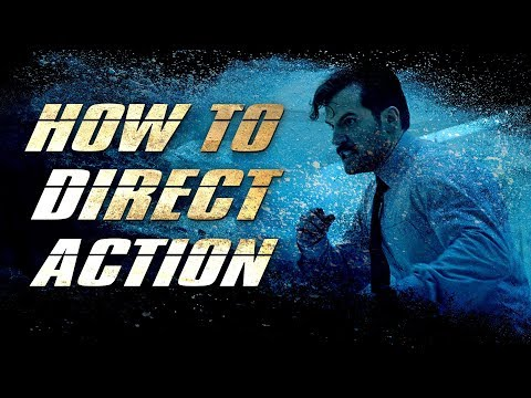 Filmmaking: How To Direct Action