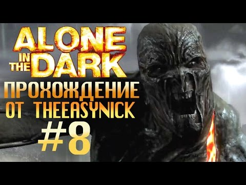 Alone in the Dark. Прохождение. #8. Прокачался.