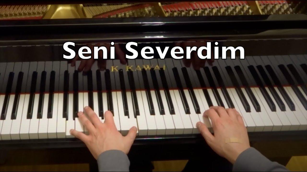 Seni Severdim Piano Tutorial Youtube