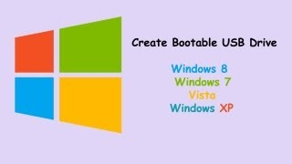 How To Create  A Bootable Windows XP/vista/7/8 USB Drive