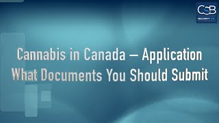 Cannabis in Canada – Application – What Documents You Should Submit