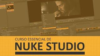 Curso Essencial de Nuke Studio (Gratuito)