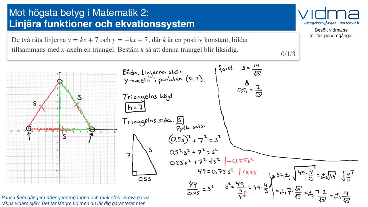 Mot högsta betyg i Matematik 2: LINJÄRA FUNKTIONER, EKVATIONSSYSTEM, upg. 1.