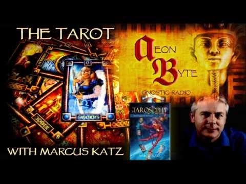 The Tarot & Tarosophy: Aeon Byte Gnostic Radio