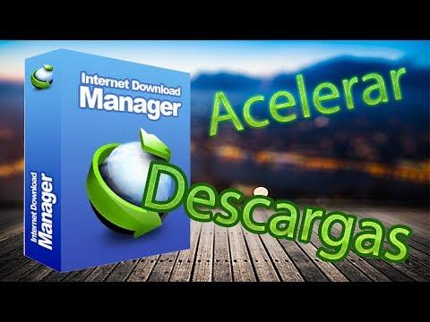 como acelerar internet download manager para descargar a máxima velocidad