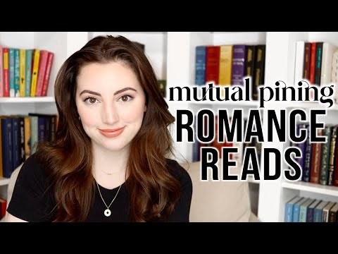 6 mutual pining romance book recommendations