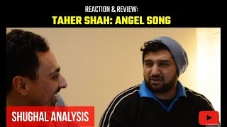 Taher Shah | ANGEL song | Reaction & Review