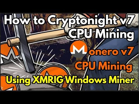 How to Cryptonight v7 CPU Mining using XMRig for Windows