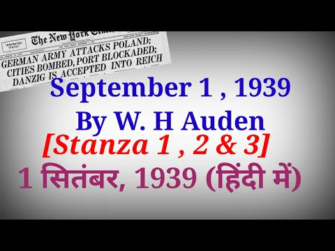 "Summary Of The Poem ""1st September 1939"" By W. H. Auden in Hindi [ Part 1 out of 3 ]"