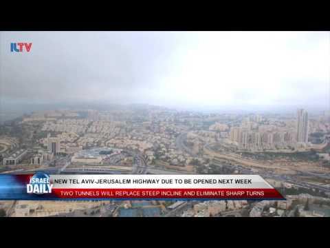 New Tel Aviv-Jerusalem Highway Opening Next Week