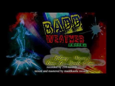 ah fire- Felony -Badd Weather riddim ((((((promo vid))))))