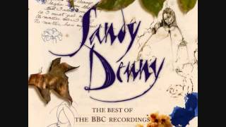 Watch Sandy Denny Been On The Road So Long video