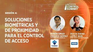 Sesión 4: Soluciones biométricas y de proximidad para el control de acceso